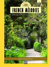 Gateway to French Mélodies: For High Voice