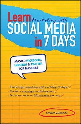 Learn Marketing with Social Media in 7 Days PDF