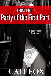 Legal Limit: Party of the First Part