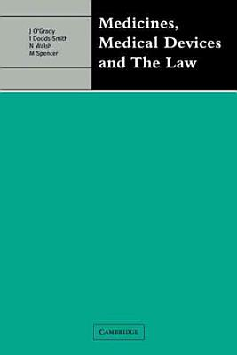 Medicines  Medical Devices and the Law PDF