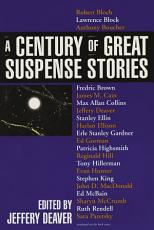A Century of Great Suspense Stories PDF