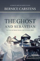 The Ghost And Sebastian Book PDF