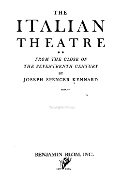 The Italian Theatre  From the close of the seventeenth century PDF