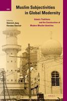 Muslim Subjectivities in Global Modernity PDF