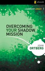 Overcoming Your Shadow Mission Book PDF