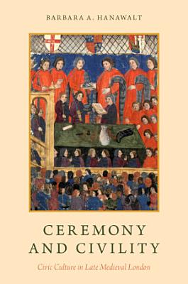 Ceremony and Civility