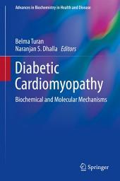 Diabetic Cardiomyopathy: Biochemical and Molecular Mechanisms