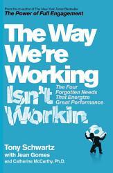 The Way We Re Working Isn T Working Book PDF