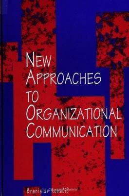 New Approaches to Organizational Communication PDF