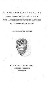 Roman d'Eustache le Moine, pirate fameux du XIIIe siècle