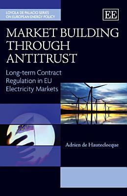 Market Building through Antitrust PDF
