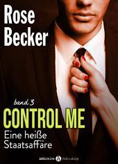 Control Me - Eine Heiße Staatsaffäre, 3