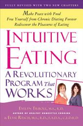 Intuitive Eating: A Revolutionary Program that Works, Edition 3