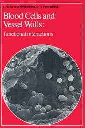 Blood Cells and Vessel Walls: Functional Interactions