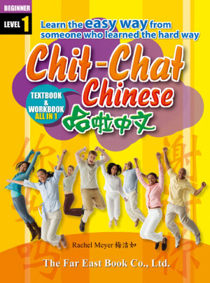CHIT CHAT CHINESE  SIMPLIFIED CHARACTER   1 BOOK   1 CD  Chit Chat Chinese  Simplified Character                          1    1 CD