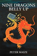 Nine Dragons Belly Up Book