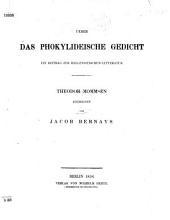 Ueber das Phokylideische Gedicht. Ein Beitrag zur hellenistischen Litteratur ... von J. Bernays. [With the text.]