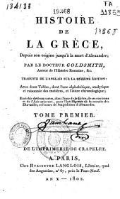 Histoire de la Grèce: depuis son origine jusqu'à la mort d'Alexandre, Volume1