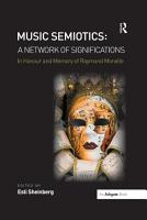 Music Semiotics  A Network of Significations PDF
