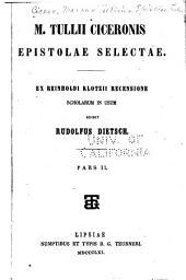 M. Tullii Ciceronis Epistolae selectae: Volume 2