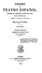 Tesoro del teatro español, desde su origen(año de 1356) hasta nuestros dias: Volumen 4,Parte 1