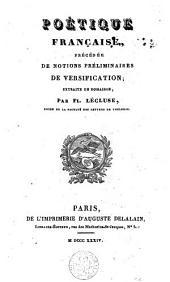 Poétique française precedée de notions préliminaires de versification
