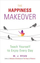 The Happiness Makeover Book PDF