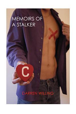 Memoirs of a Stalker  e book
