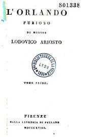 L'Orlando furioso di messer Lodovico Ariosto tomo primo [-sesto]