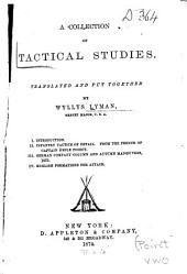 A Collection of Tactical Studies