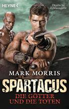 Spartacus  Die G  tter und die Toten PDF