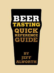 Beer Tasting Quick Reference Guide Book