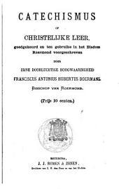 Catechismus, of Christelijke leer goedgekeurd en ten gebruike in het Bisdom Roermond: Volume 1