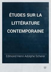 Études sur la littérature contemporaine: Volume5