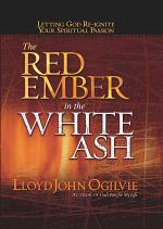 The Red Ember in the White Ash