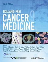 Holland-Frei Cancer Medicine: Edition 9