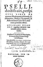 Liber de quator mathematicis scientijs arithemetica, musica, geometria & astronomica...