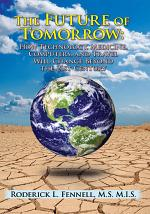 The Future of Tomorrow
