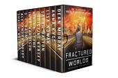 Fractured Worlds: Ten YA Dystopian Novels by Bestselling Authors