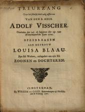 Treurzang over het schielyk [...] afsterven van [...] Adolf Visscher