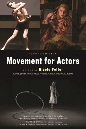 Movement for Actors  Second Edition  PDF