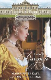 Castonbury Park: Ladies of Disrepute: The Lady Who Broke the Rules\Lady of Shame