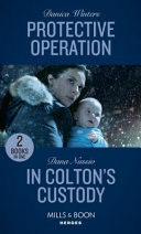 Protective Operation / in Colton's Custody