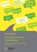 L  sungsfokussiertes Teamcoaching PDF