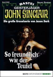 John Sinclair - Folge 0639: So freundlich wie der Teufel