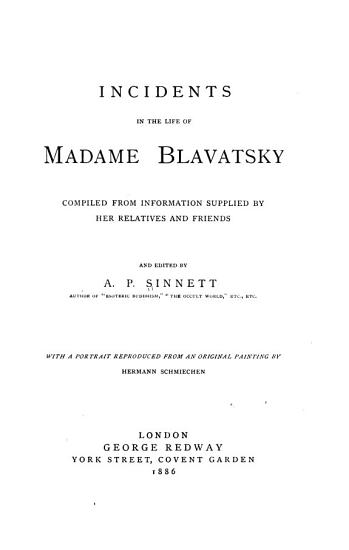 Incidents in the Life of Madame Blavatsky PDF