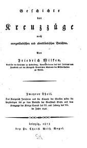 Geschichte der kreuzzüge nach morgenländischen und abendländischen berichten: Band 2