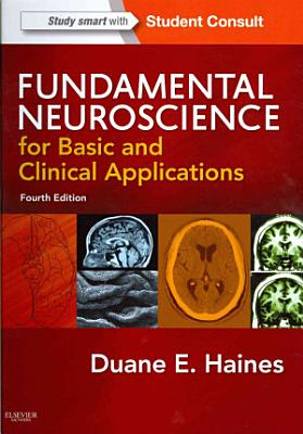 Fundamental Neuroscience for Basic and Clinical Applications with STUDENT CONSULT Online Access 4 PDF