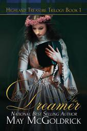The Dreamer: Highland Treasure Trilogy, Book 1
