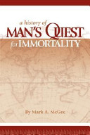 A History of Man's Quest for Immortality